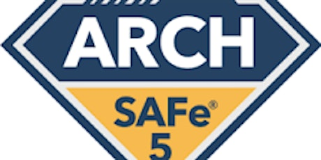 Online Scaled Agile : SAFe for Architects with SAFe® ARCH 5.0 Certification Birmingham, Alabama tickets
