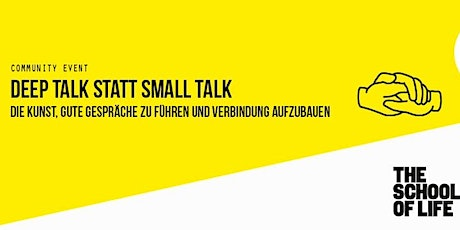 Deep Talk statt Small Talk - The School of Life Meets Urban Sports Club Tickets