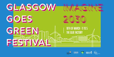 Glasgow Goes Green 2020 tickets