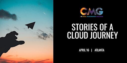 CMG Atlanta - Stories of a Cloud Journey