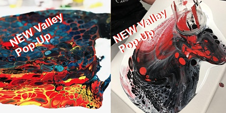 Valley Pop-up Paint Pouring Down and Dirty and Peek a Boo  14.3.20 tickets