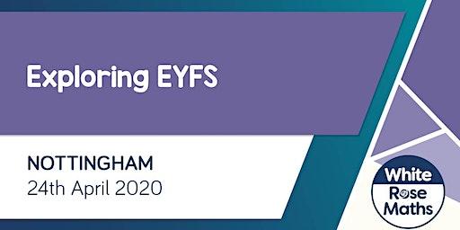 Exploring EYFS  (Nottingham)