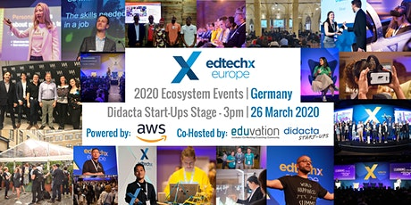2020 EdTechX Startup Pitch Competition - Germany @ Didacta Tickets