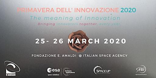 Primavera dell' Innovazione 2020 : The meaning of Innovation