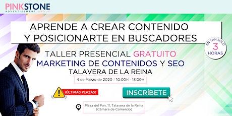 Taller Gratuito Presencial de SEO y Marketing de Contenidos en Talavera entradas