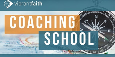 Vibrant Faith Coaching School tickets