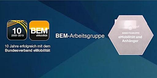 """BEM-Arbeitsgruppe """"eMobilität & Anhänger"""""""