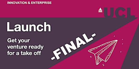 Launch Final: Pitching Competition (Spring 2020) tickets