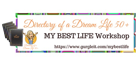 MY BEST LIFE WORKSHOP - for the over 50s tickets