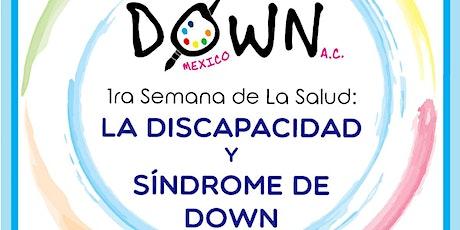 1ra semana de la salud: La discapacidad y Síndrome de Down entradas