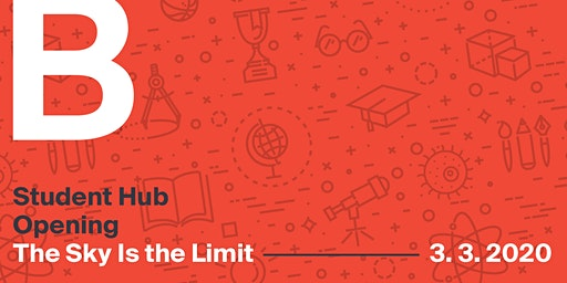 Student Hub Opening: The Sky Is the Limit