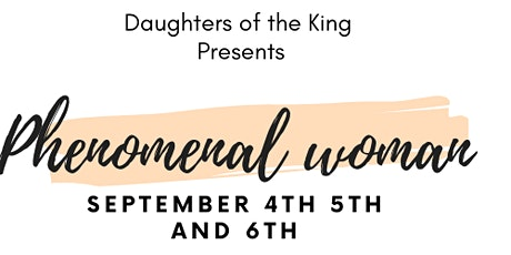 Daughters of the King Presents Phenomenal Women 2020 tickets