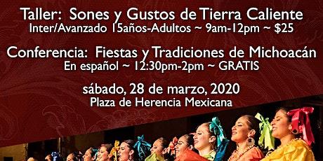 Taller y Conferencia - Folklor Mexicano tickets