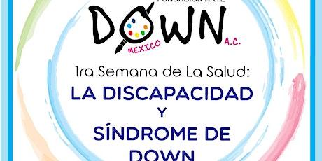 CIERRE:1°Semana de la salud :La discapacidad y el Síndrome  de Down entradas