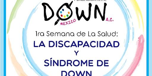 CIERRE:1°Semana de la salud :La discapacidad y el Síndrome  de Down