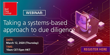 Webinar: Taking a systems-based approach to due diligence tickets