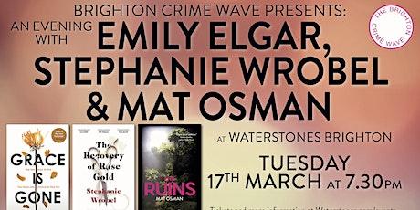 An Evening With Emily Elgar, Stephanie Wrobel and Mat Osman - Brighton tickets