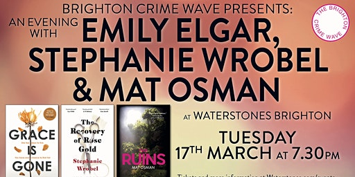 An Evening With Emily Elgar, Stephanie Wrobel and Mat Osman - Brighton