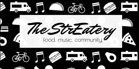 CANCELLED::The StrEatery tickets