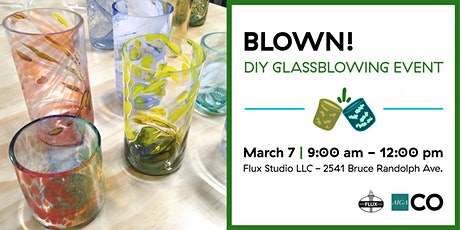 BLOWN: A DIY Glassblowing Event tickets