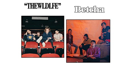 THE WLDLFE + Betcha tickets