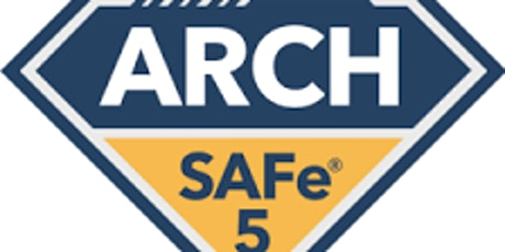 Scaled Agile : SAFe for Architects with SAFe® ARCH 5.0 Certification  Jersey City , New jersey tickets
