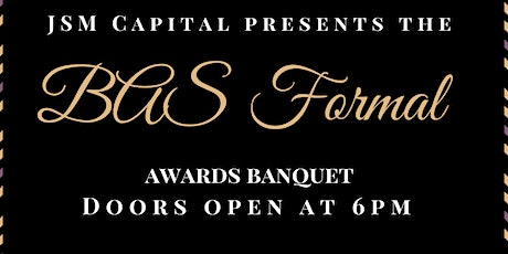 2nd Annual BAS Formal Awards Banquet tickets