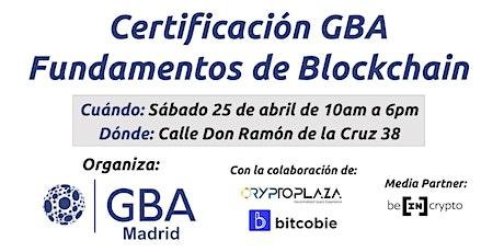 Certificación GBA - Fundamentos de Blockchain tickets