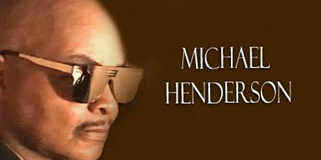 Michael Henderson Live On Sunset! tickets