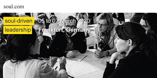 Soul-driven leadership: creating an environment of trust? (Frankfurt)