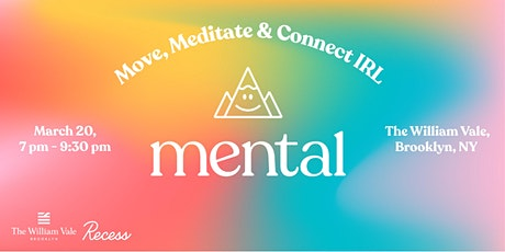 Mental NYC: Move, Meditate & Connect IRL tickets