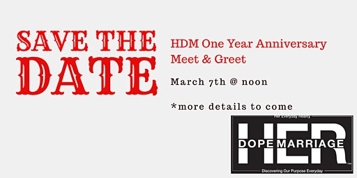HDM One Year Anniversary Meet and Greet