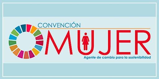 Convención Mujeres  - Agente de Cambio para la Sostenibilidad