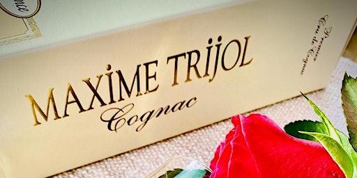 "Tasting ""Cognac Maxime Trijol"""