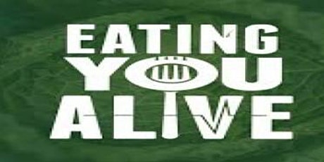 Film Screening - Eating You Alive tickets