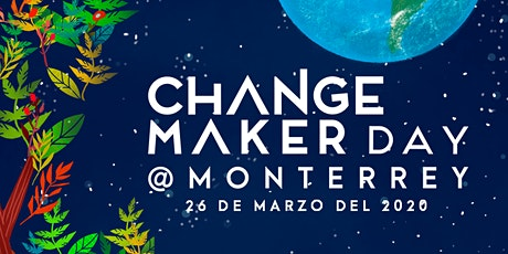 Changemaker Day Monterrey boletos