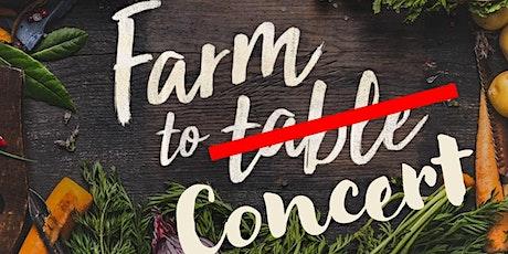 Farm to Concert - POSTPONED TBD tickets