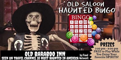 "FRIDAY the 13th Haunted BINGO at Old Baraboo Inn, ""Bender Brewery"" 1864"