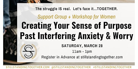Creating Your Sense of Purpose Past Interfering Anxiety & Worry tickets
