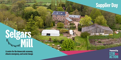 Selgars Mill Local Suppliers' Day tickets