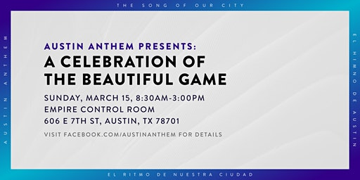 Austin Anthem Presents: A Celebration of the Beautiful Game