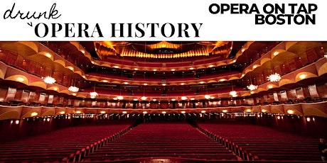 Drunk  Opera History: The Metropolitan Opera tickets