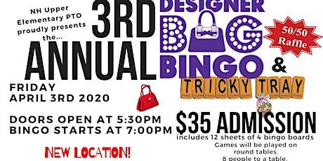 3rd Annual NH UES PTO Designer Bag Bingo & Raffle Event tickets