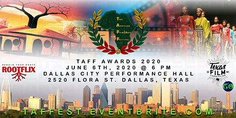 •★•THE AFRICAN FILM FESTIVAL (TAFF)  AWARDS  DALLAS, TEXAS  JUNE 6TH, 2020•★• tickets