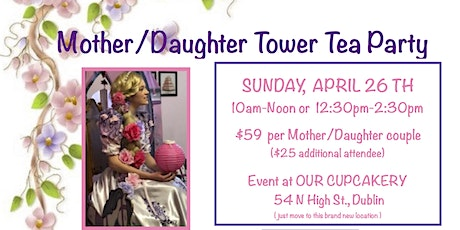 Rapunzels Mother/Daughter Tower Tea Party tickets