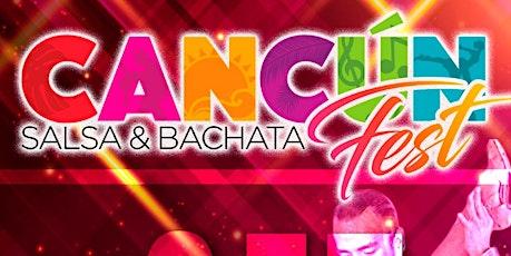 CANCÚN SALSA & BACHATA FEST 2020 entradas