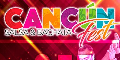 CANCÚN SALSA & BACHATA FEST 2020