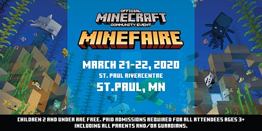 Minefaire, an Official MINECRAFT Community Event (St. Paul, Minnesota)