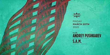 Andrey Pushkarev - S.A.M. tickets