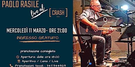 Paolo Rasile // Live al Crash Roma biglietti